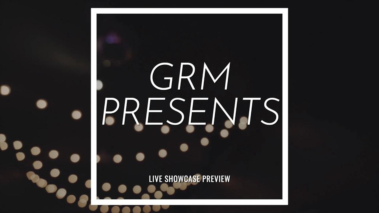 GRM Presents Showcase