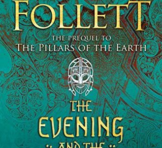 The Evening and the Morning | Ken Follett